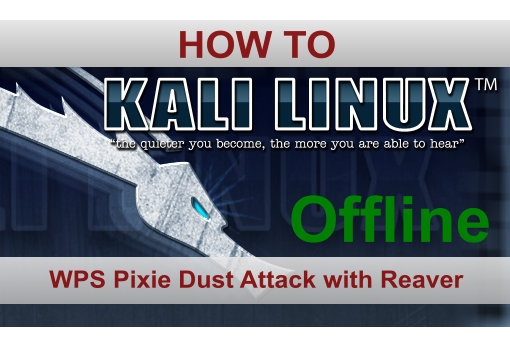 Pixie Dust Attack WPS in Kali Linux with Reaver