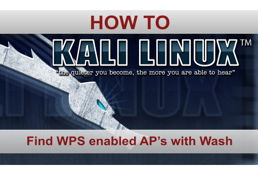 Finding WPS enabled AP's with Kali Linux Wash