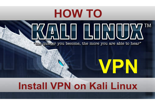 Installing VPN on Kali Linux