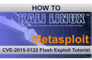 Metasploit CVE-2015-5122 Flash Exploit Tutorial