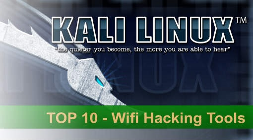 Top 10 Wifi Hacking Tools in Kali Linux by Hacking Tutorials