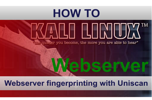 Webserver fingerprinting with Uniscan in Kali Linux