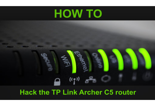 TP Link Archer C5 Router Hacking
