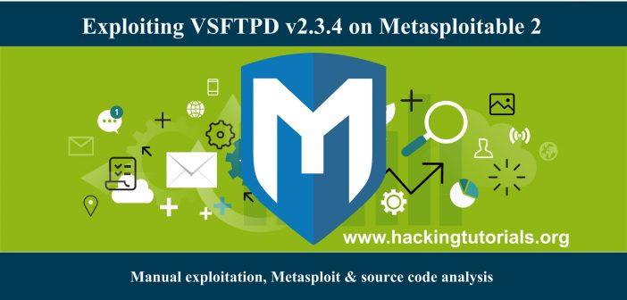 Exploiting VSFTPD v2.3.4 on Metasploitable 2