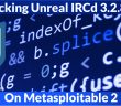 Hacking Unreal IRCD on Metasploitable 2
