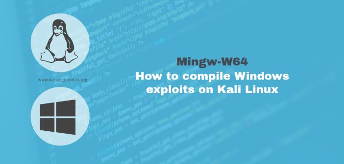 Mingw-w64 How to compile Windows exploits on kali linux