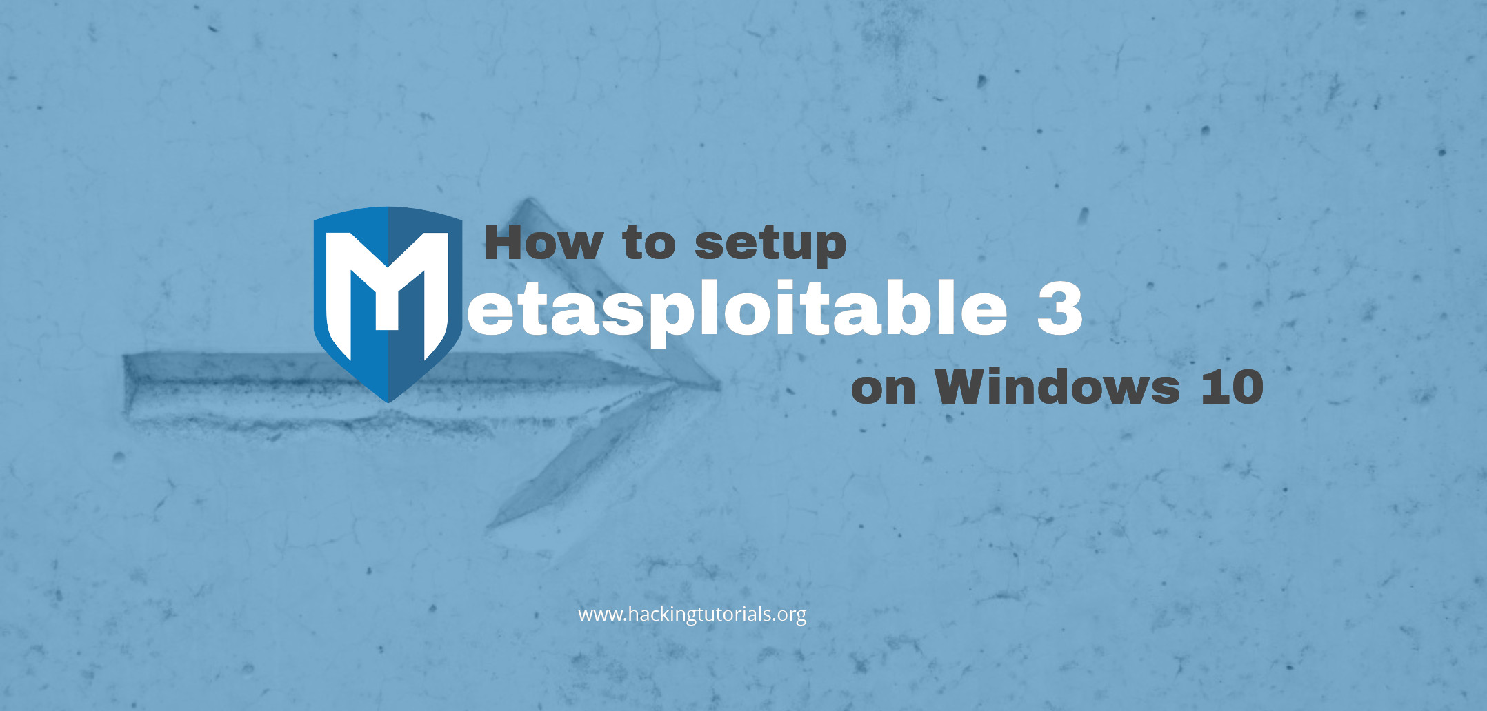How to setup Metasploitable 3 on Windows 10 - Hacking Tutorials