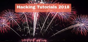 Hacking Tutorials 2018