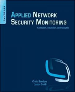 Applied Network Security Monitoring Collection, Detection, and Analysis  - Applied Network Security Monitoring Collection Detection and Analysis 243x300 - The Best Hacking Books 2018