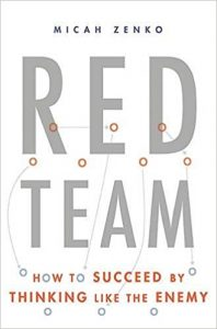 Red Team: How to Succeed By Thinking Like the Enemy  - Red Team How to Succeed By Thinking Like the Enemy 198x300 - The Best Hacking Books 2018