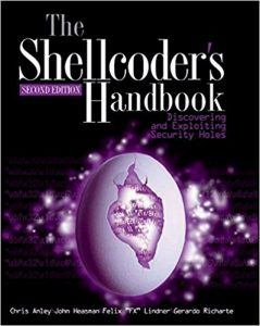 The Shellcoders Handbook: Discovering and Exploiting Security Holes 2nd Edition