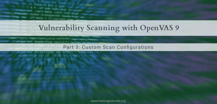 Vulnerability Scanning with OpenVAS 9 part 3 Scanning the Network